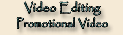 Video Editing - Promotional Video